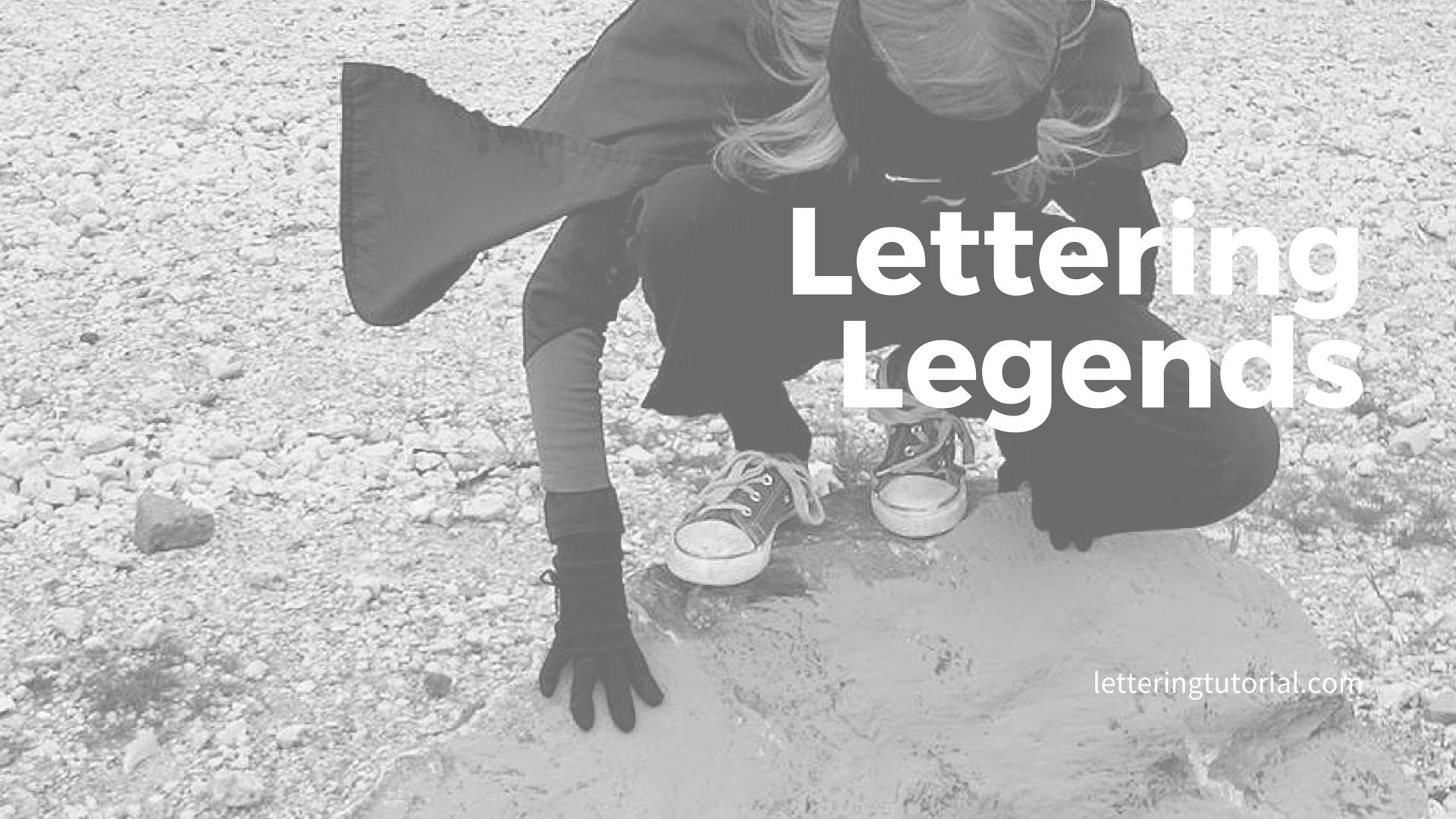 Lettering Legends