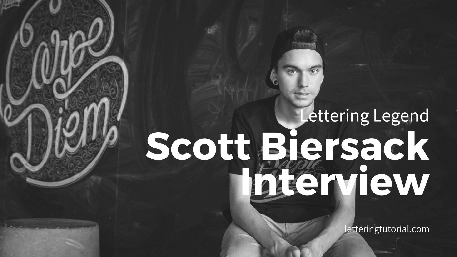 Scott Biersack Interview - Lettering Tutorial