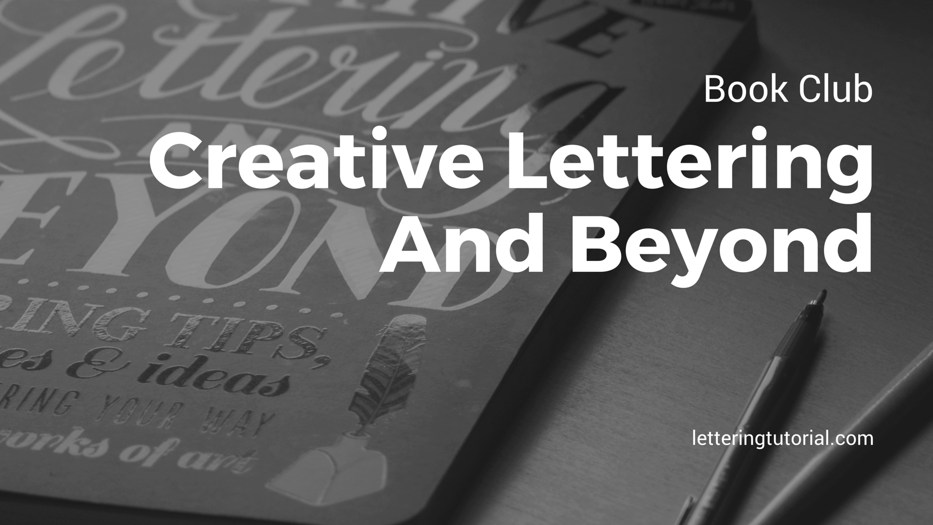 Book Club Creative Lettering And Beyond - Lettering Tutorial