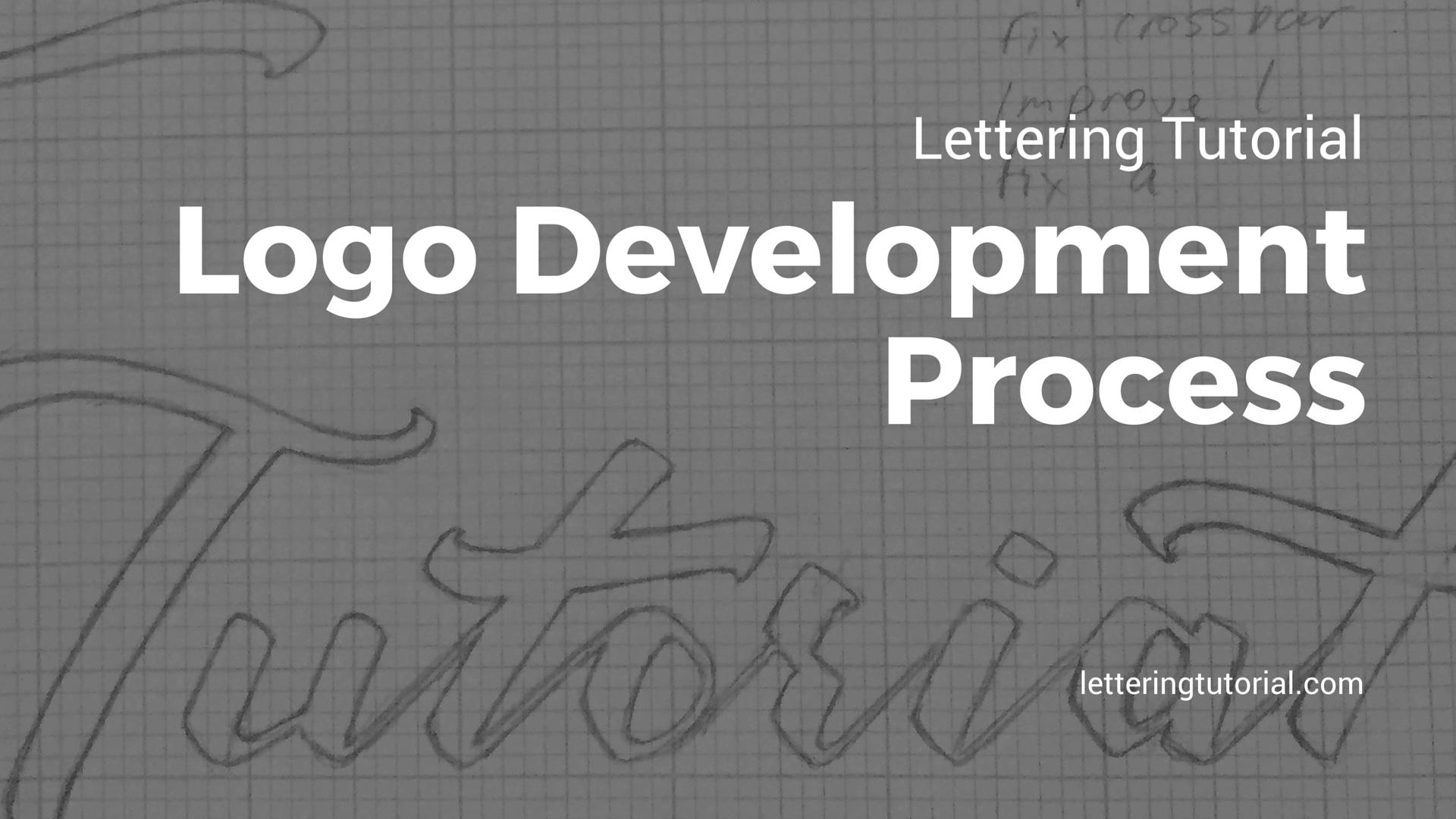 Lettering Tutorial Logo Development Process