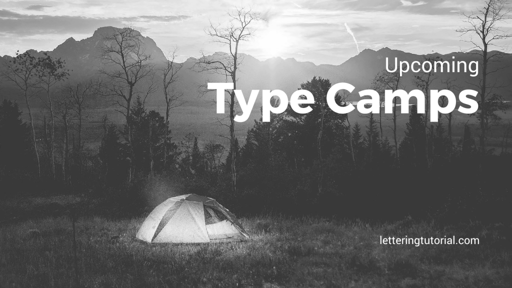 Upcoming Type Camps