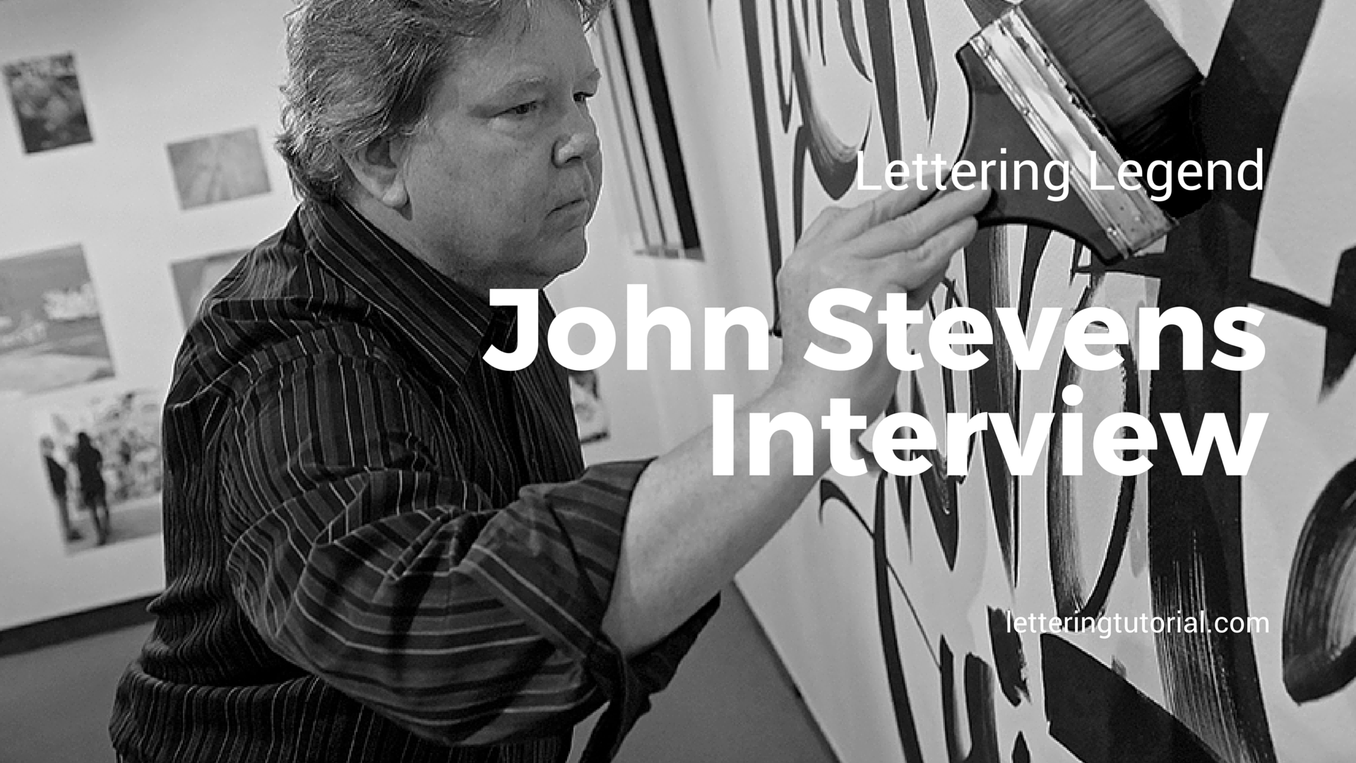 Lettering Legend John Stevens Interview - Lettering Tutorial