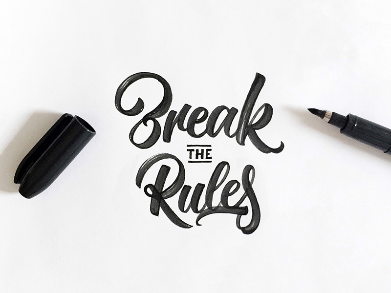 Break The Rules Colin Tierney - Lettering Tutorial
