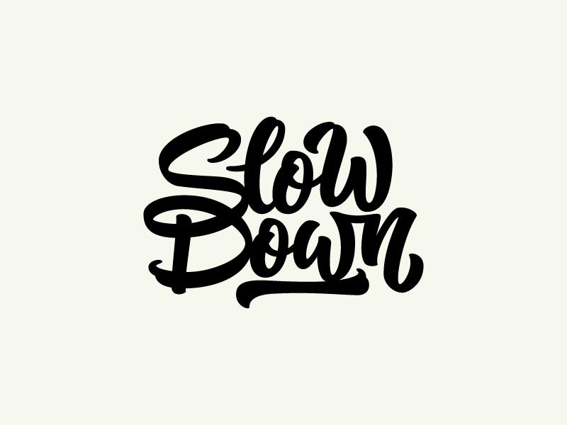 Slowdown Colin Tierney - Lettering Tutorial