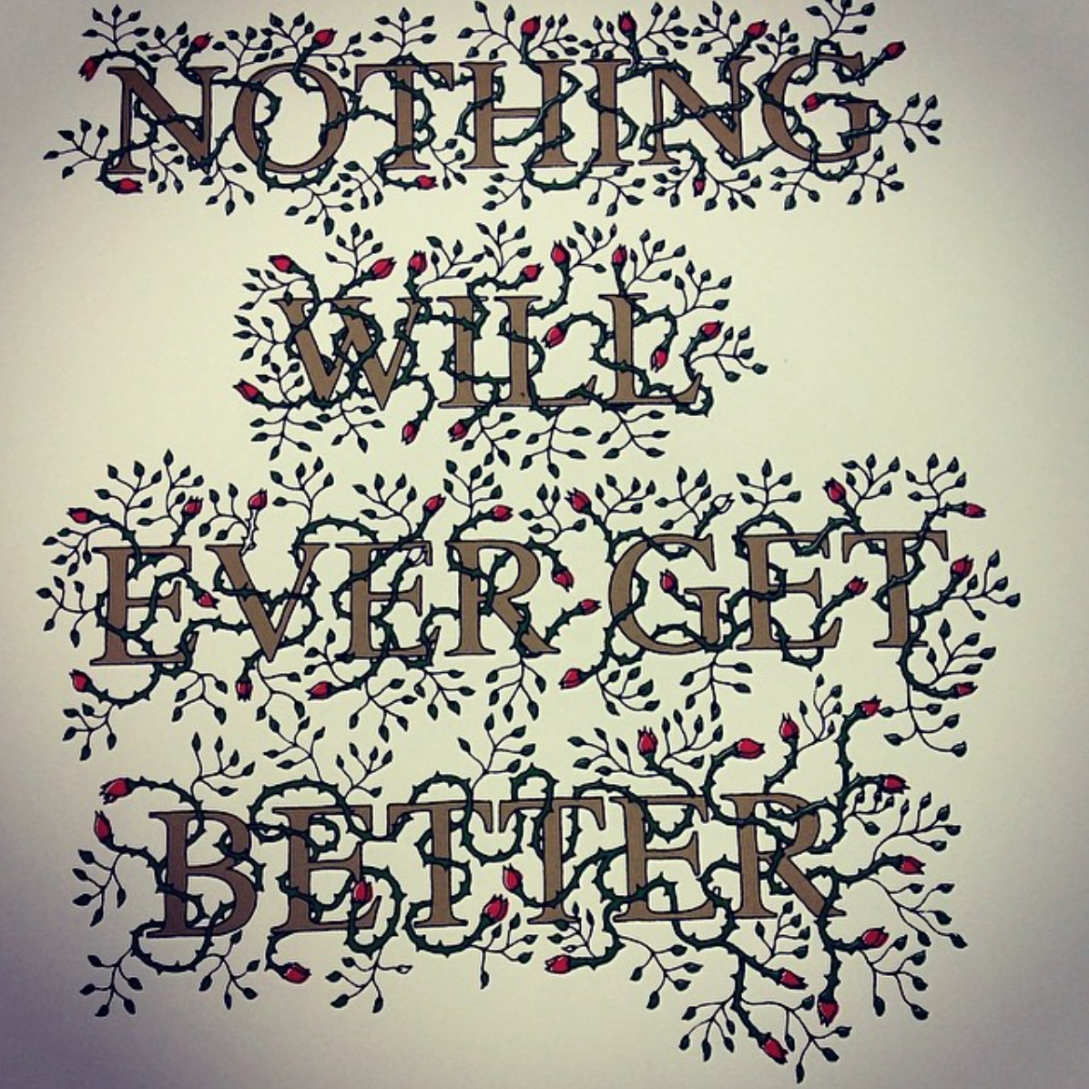 Stanley Donwood Nothing Gets Better - Lettering Tutorial