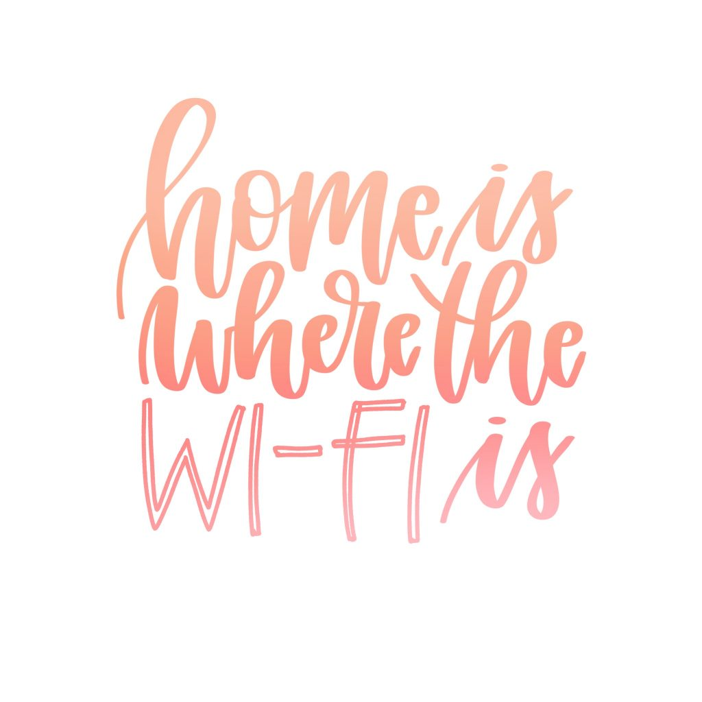 Home Is Where The Wifi Is Karin Newport - Lettering Tutorial
